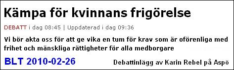 http://www.blt.se/opinion/debatt/kampa-for-kvinnans-frigorelse%281797836%29.gm#comments