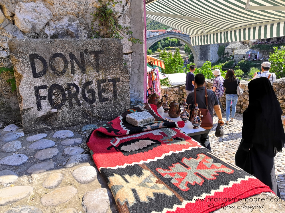 Don´t forget 93 sign / skylt, Mostar war