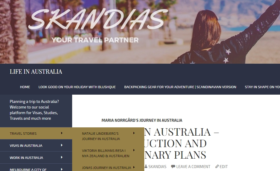 Skandias - Your Travel Partner, Life in Australia