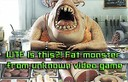 fat monster unknown video game