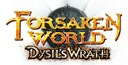 forsaken world dysils wrath