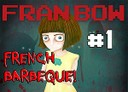 fran bow french barbeque