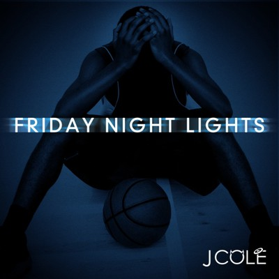 J Cole - Friday Night Lights Cover