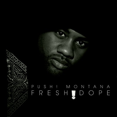 Push! Montana - Fresh Dope Cover