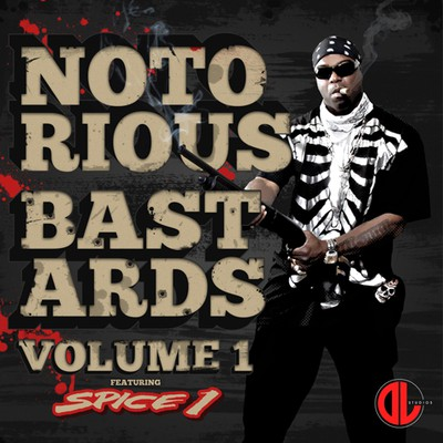 Spice 1 - Notorious Bastards Vol.1 Cover