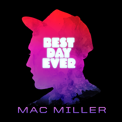 Mac Miller - Best Day Ever Cover