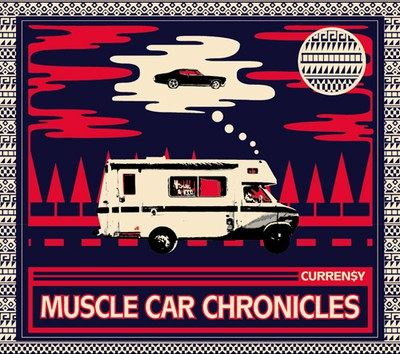 Currensy - Muscle Car Chronicles Cover