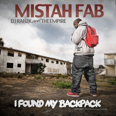 Mistah FAB - I Found My Backpack Cover