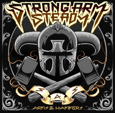 Strong Arm Steady Arms & Hammers Cover