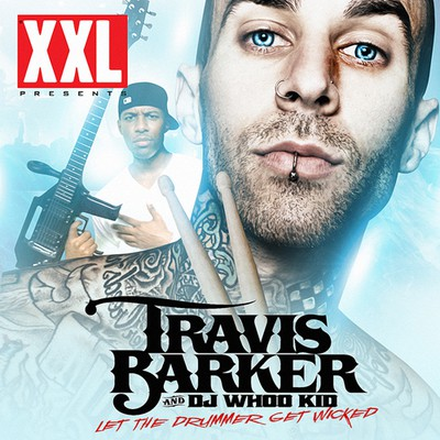 Travis Barker - Let The Drummer Get Wicked Cover