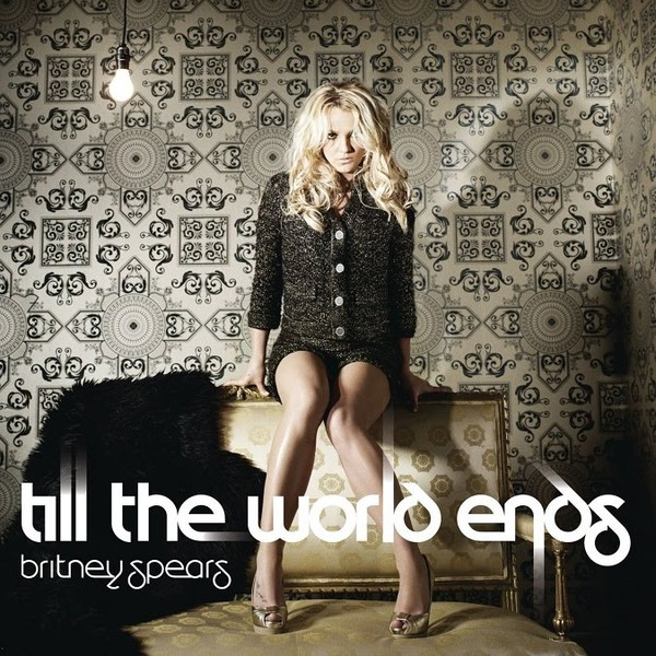 Till the World Ends Britney