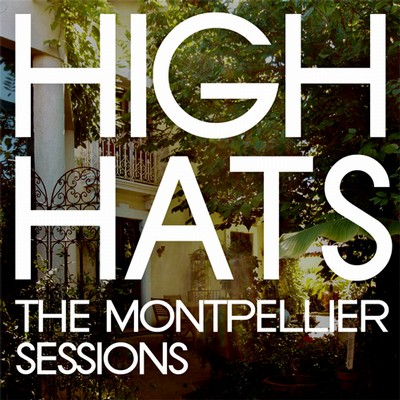 THE MONTPELLIER SESSIONS!!