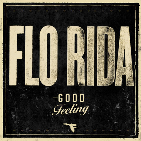 Flo Rida - Good Feeling www.lifeofroysan.blogg.se