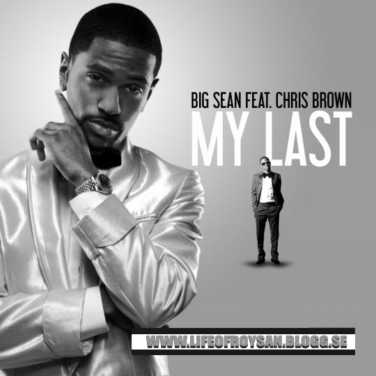 Big Sean Feat Chris Brown - My Last