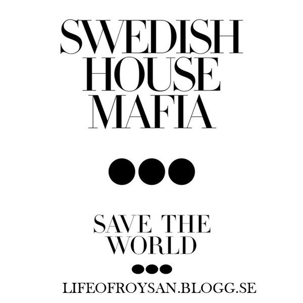 Swedish House Mafia feat. John Martin - Save the World