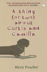 Thing (Or Two) About Curtis And Camilla, Nick Fowler