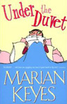 Under the duvet, Marian Keyes