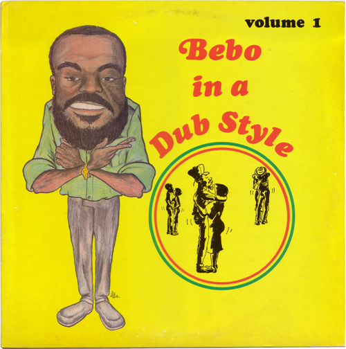 Bebo In A Dub Style Vol. 1