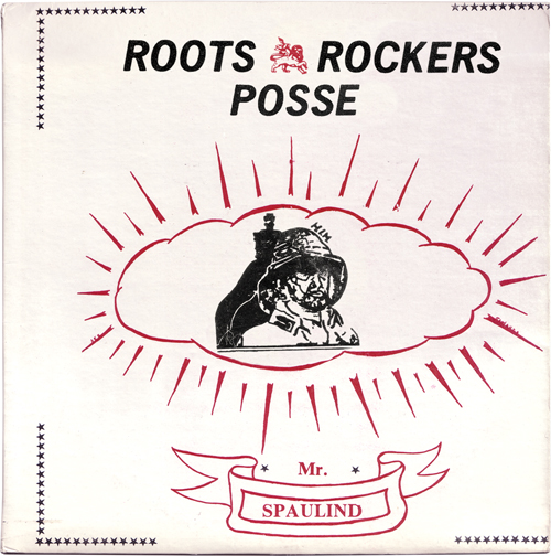 Mr. Spaulind - Roots Rockers Posse